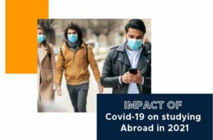 Impact of covid-19 on studying abroad in 2021