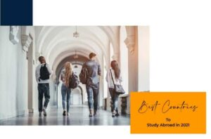 Best Country to Study Abroad in 2021