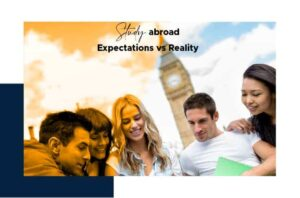 Study Abroad - Expectation vs reality