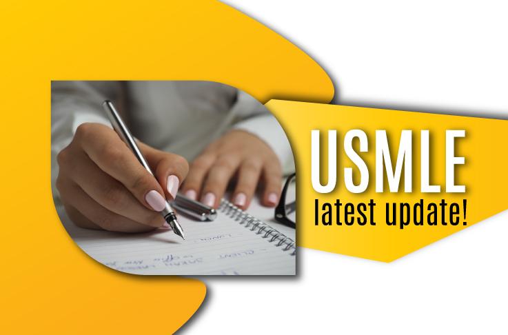 USMLE Latest Updates